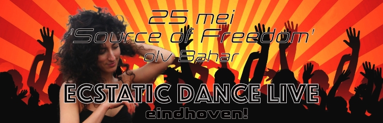 Ecstatic Dance LIVE met 'Source of Freedom'
